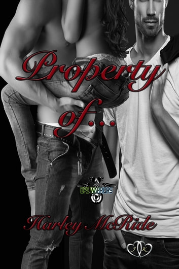 Property Of ebook by Harley McRide