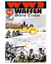 World War 2 Waffen Storm Troops ebook by Ronald Ledwell