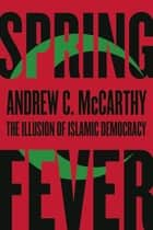Spring Fever ebook by Andrew C McCarthy