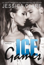 Ice Games ebook by Jessica Clare,Jill Myles