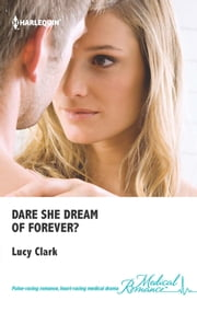 Dare She Dream of Forever? ebook by Lucy Clark