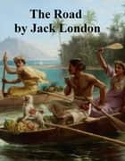 The Road ebook by Jack London