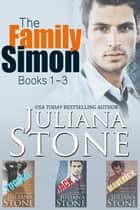 The Family Simon Boxed Set (Books 1-3) 電子書 by Juliana Stone