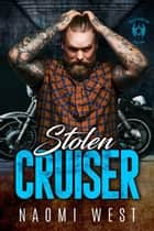 Stolen Cruiser - Devil's Wings MC, #2 ebook by Naomi West