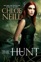 The Hunt ebook by Chloe Neill