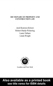 Dictionary of Property and Construction Law ebook by Rostron, Jack