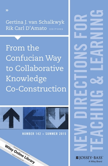 From The Confucian Way To Collaborative Knowledge Co Construction