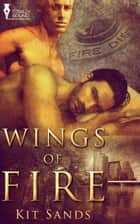 Wings of Fire ebook by Kit Sands