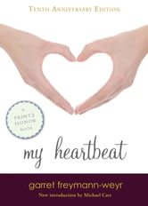 My Heartbeat ebook by Garret Freymann-Weyr