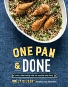 One Pan & Done ebook by Molly Gilbert