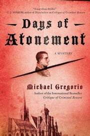 Days of Atonement - A Mystery ebook by Michael Gregorio
