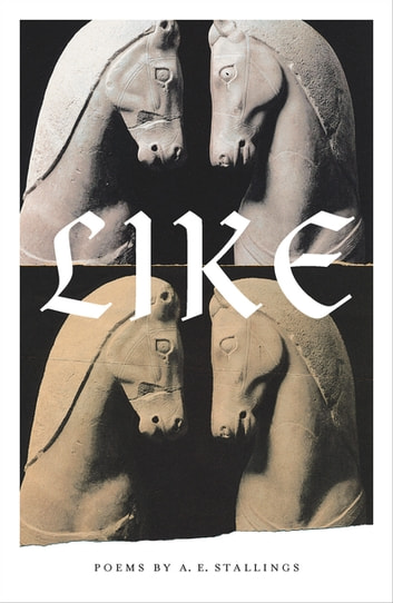 Like - Poems ebook by Alicia Stallings
