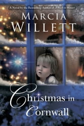 Christmas in Cornwall - A Novel ebook by Marcia Willett