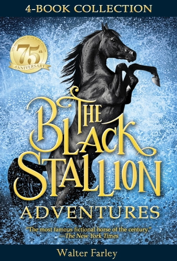 The Black Stallion Adventures ebook by Walter Farley