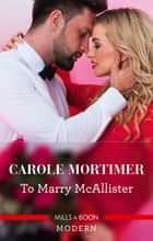 To Marry Mcallister ebook by