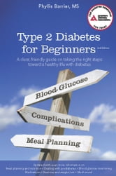 Type 2 Diabetes for Beginners ebook by Phyllis Barrier