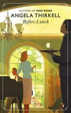 Before Lunch ebook by Angela Thirkell