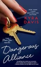 Dangerous Alliance ebook by Kyra Davis
