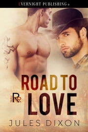 Road to Love ebook by Jules Dixon