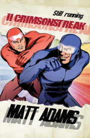 II Crimsonstreak ebook by Matt Adams