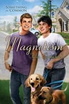 Magnetism ebook by Talia Carmichael