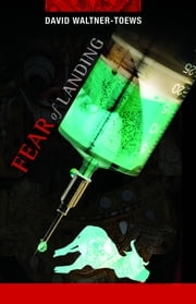 Fear of Landing ebook by Waltner-Toews, David