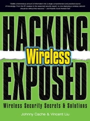Hacking Exposed Wireless ebook by Cache, Johnny