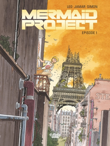 Mermaid Project - Volume 1 ebook by Leo,Corine Jamar,Fred Simon