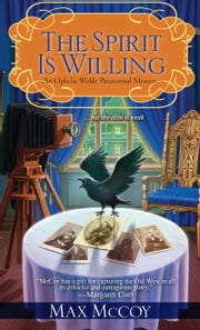 The Spirit is Willing ebook by Max McCoy