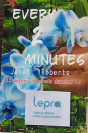 Every 2 Minutes ebook by Janet Roberts