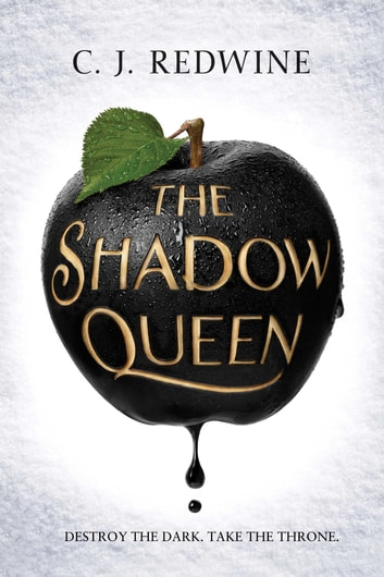 The Shadow Queen ebook by CJ Redwine