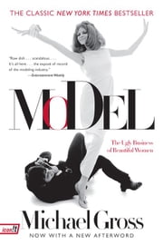 Model - The Ugly Business of Beautiful Women ebook by Michael Gross