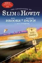 The Adventures of Slim & Howdy ebook by Kix Brooks,Ronnie Dunn,Bill Fitzhugh
