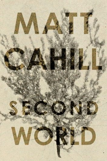 Second World ebook by Matt Cahill