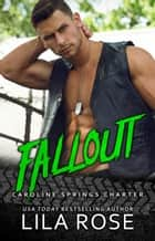 Fallout ebook by Lila Rose