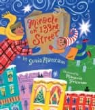 Miracle on 133rd Street ebook by Sonia Manzano, Marjorie Priceman