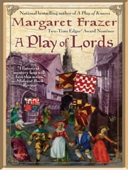A Play of Lords ebook by Margaret Frazer