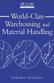 World-Class Warehousing and Material Handling ebook by Edward Frazelle