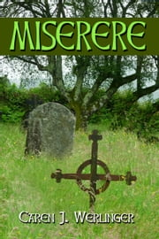 Miserere ebook by Caren J. Werlinger