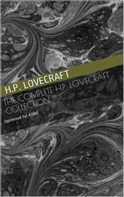 The Complete H.P. Lovecraft Collection ebook by H.P. Lovecraft