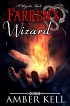 Farren's Wizard ebook by Amber Kell