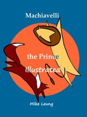 The Prince Illustrated ebook by Mike Leung