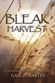 Bleak Harvest ebook by Gail Z. Martin