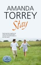 Stay ebook by Amanda Torrey