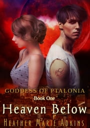 Heaven Below ebook by Heather Marie Adkins