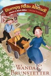 Bumpy Ride Ahead! ebook by Wanda E. Brunstetter,Colleen Madden