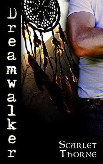Dreamwalker ebook by Scarlet Thorne
