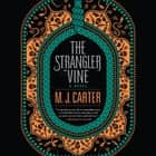The Strangler Vine audiobook by M.J. Carter