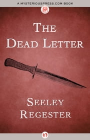 The Dead Letter ebook by Seeley Regester