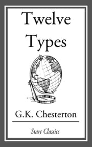 Twelve Types ebook by G. K. Chesterton